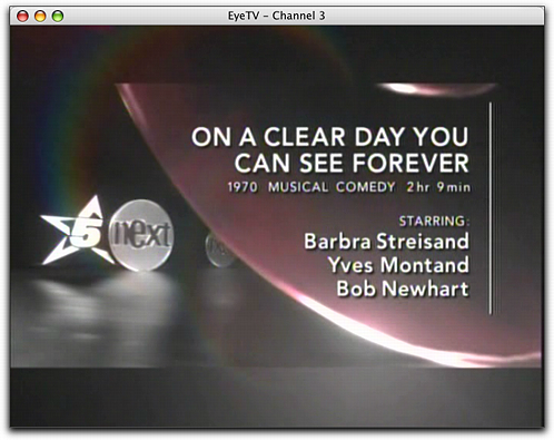 EyeTV on a Mac: Watching 'On A Clear Day You Can See Forever'