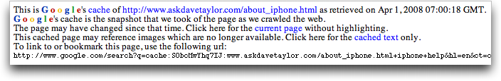 Google iPhone Help #1 Result: Ask Dave Taylor: Cached Copy