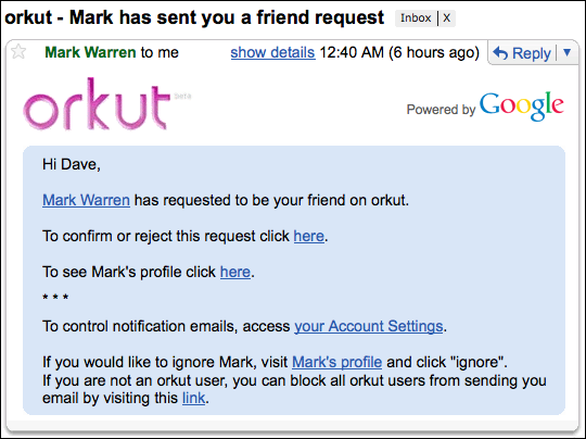 orkut friend request email. I can see your being suspicious about this ...