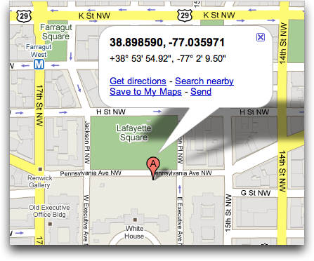 google maps white house. Yup, it's the lat/long for the White House in
