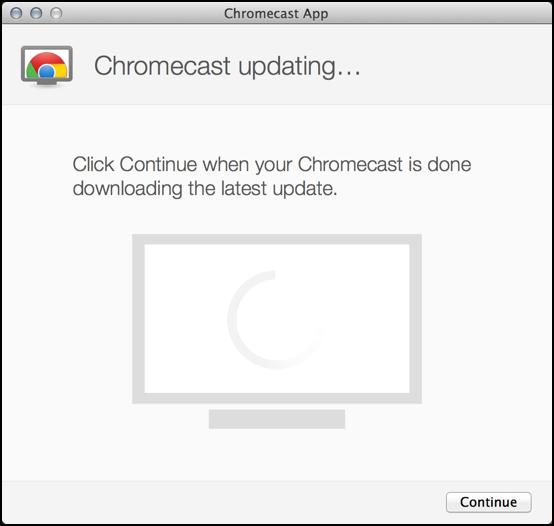 Chromecast updating. Stay tuned