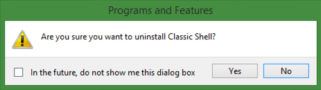 are you sure you want to uninstall classic shell?