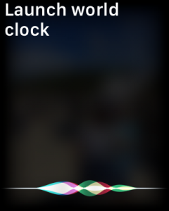 launch world clock apple watch siri