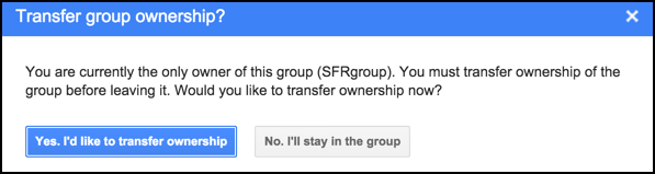 leave group? change owner first please