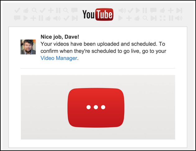 your youtube video is scheduled to go live publish