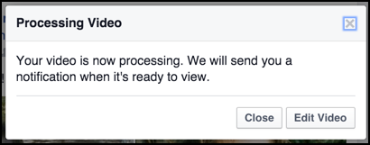 facebook processing video, not posted yet