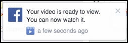 your video is ready to view facebook