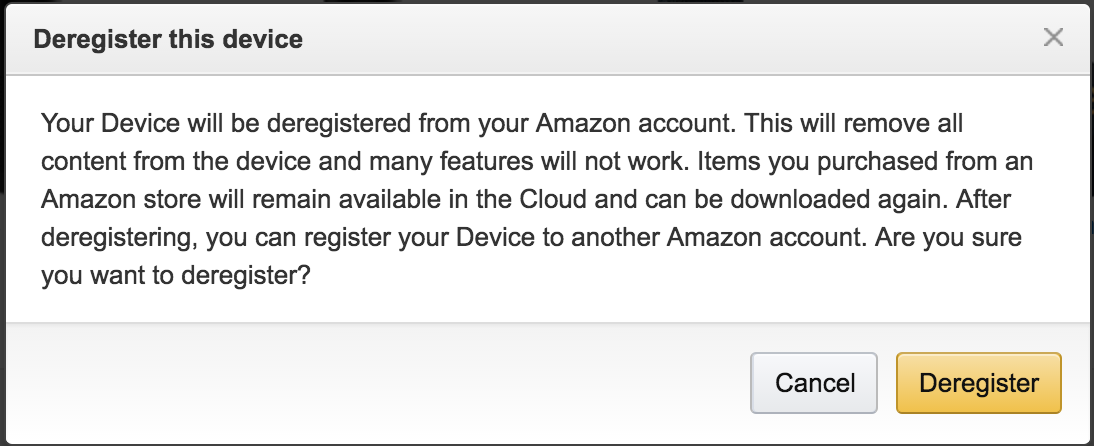 sure you want to deregister your kindle device?