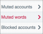 how to block ignore mute filter tweets twitter mute stop words phrases hashtags