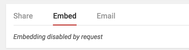 embed prohibited blocked by video owner disabled by request