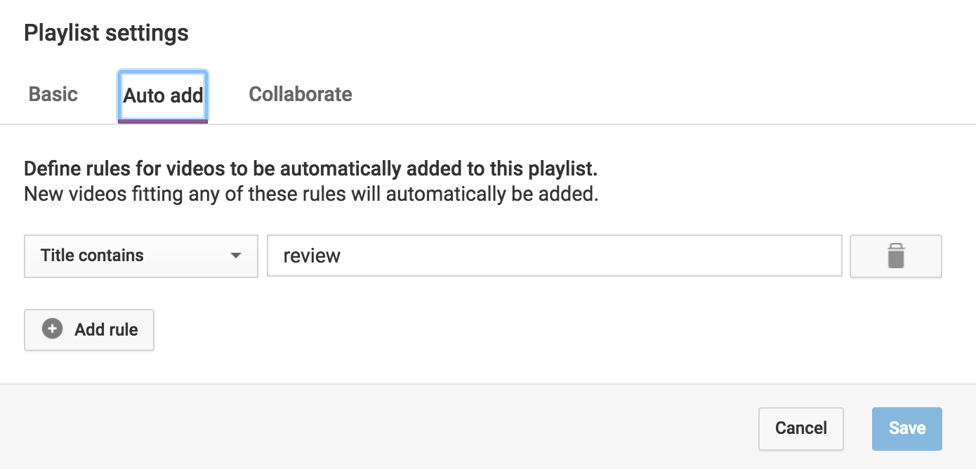youtube rule auto-add video to playlist