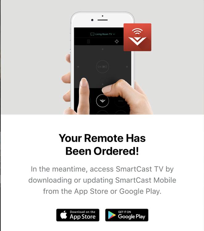 your remote has been ordered - vizio smartcast tv