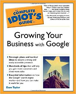 complete idiot guide growing your business with google