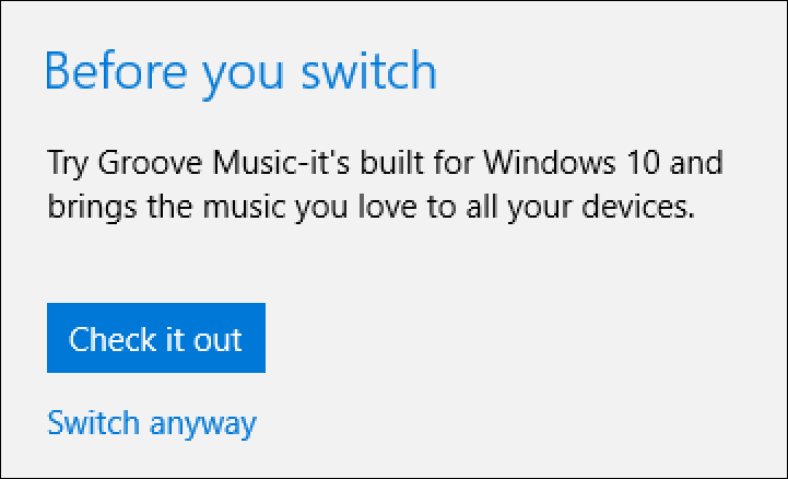 try groove music, don't switch