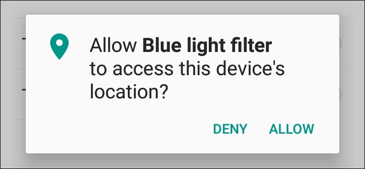 allow blue light filter to access location android