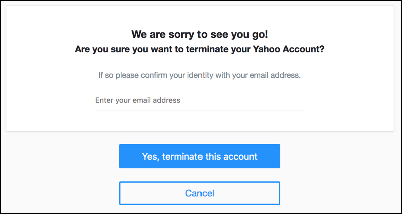 are you sure terminate delete yahooo account