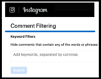 how to filter instagram comments obscenity spam politics