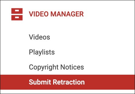 youtube creator studio - video manager - submit retraction
