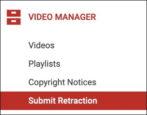 retract cancel delete youtube copyright strike violation report