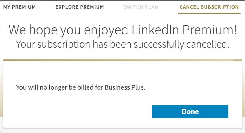 linkedin premium cancelled quit stop delete subscription