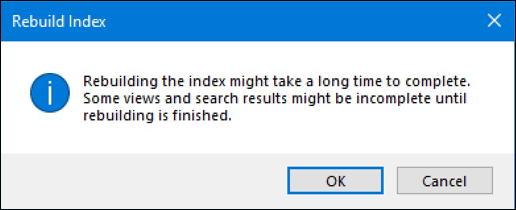 windows 10 - are you sure - rebuild file index