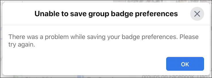unable to save facebook group badge preferences