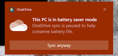 windows 10 pc - pc in battery saver mode onedrive sync cloud warning