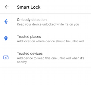 android phone - settings - change security - smart lock options